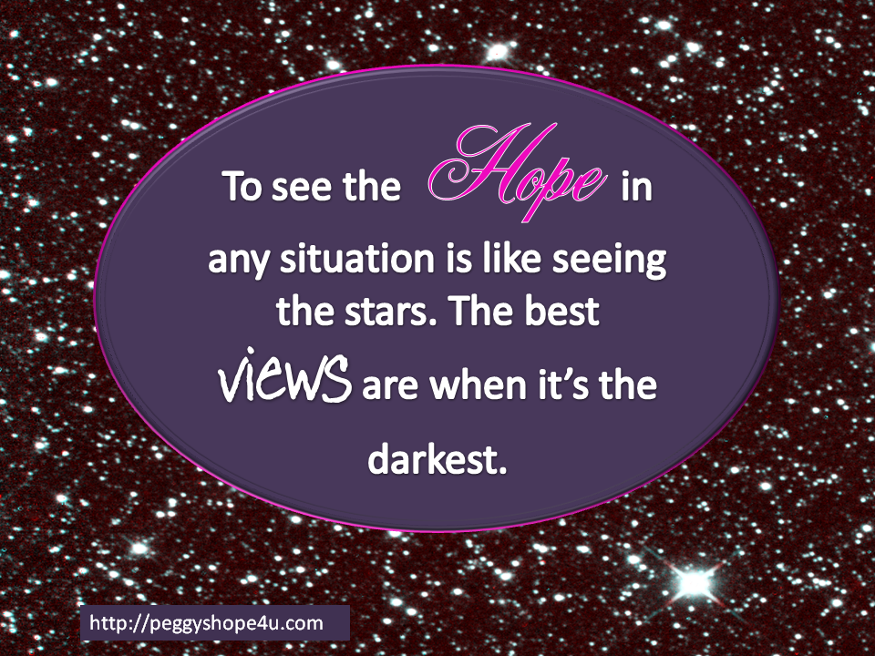 To See Hope in Any Situation