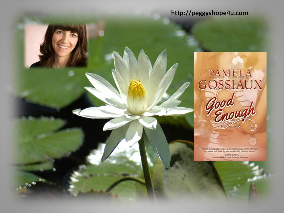 "Pamela Gossiaux's novel, ""Good Enough."""