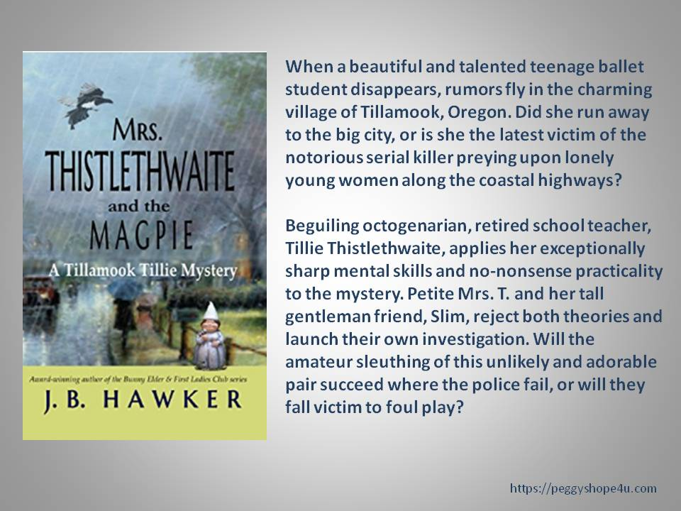 Mrs. Thistlethwaite and the Magpie was released in May, 2017 and has 37 4.3 Star Reviews