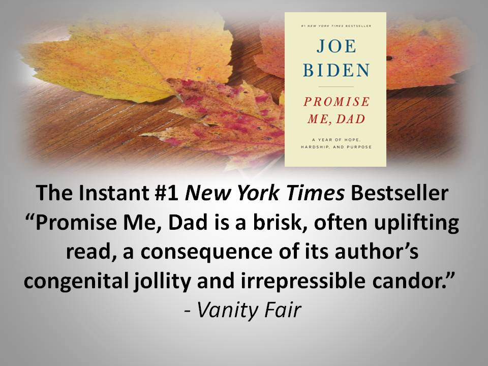 Joe Biden's Book: Promise Me, Dad.