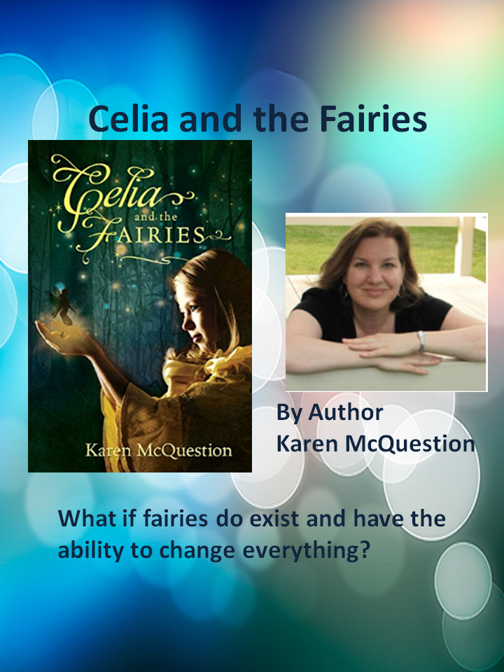 Your child will enter a magical world of faires and courage led by a young girl named Celia.