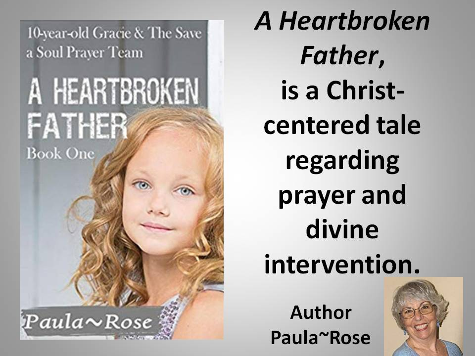 "A little faith and a heavenly angel work miracles in ""A Heartbroken Father"""