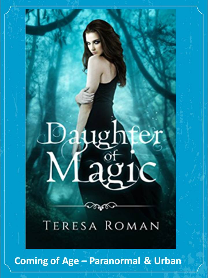 Daughter of Magic is an entertaining Coming of Age story